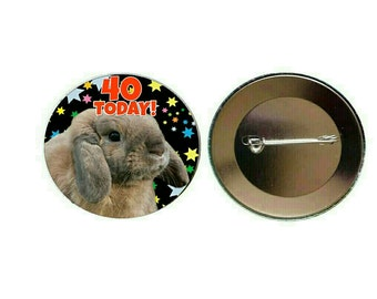 Custom Bunny Rabbit Lop Eared Funky Black Birthday 55mm Button Pin Badge Celebration Party