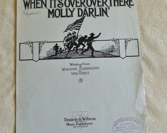 When It's Over Over There Molly Darlin', vintage sheet music, WWI Era sheet music, military sheet music, 1918 sheet music, antique music