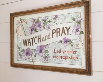 Watch Pray Victorian Religious Print Framed & Glazed Picture Wording Hymn