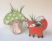Reserved for Mo 'Ology Art** Air Plant Planter,  mini Planter, Air Plant Holder, Handmade Planter, Tillandsia, Airplant, Gift, fox, Mushroom