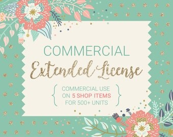 Commercial Use Extended License Bundle / For 5 Shop Items / Commercial Use for Unlimited Units / No Credit Required / Bundle Discount