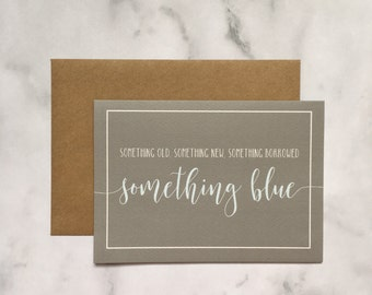 Something old, Something new, Something borrowed, Something blue wedding card