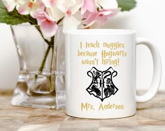 I Teach Muggles Because Hogwarts Wasn't Hiring, Harry Potter Teacher Gift, Teacher Gift, Gift for Teacher, Harry Potter Gift, Harry Potter