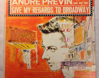Andre Previn Trio - Give My Regards to Broadway - Mono LP Columbia 6 Eye Show Tunes Jazz Piano Near Mint!