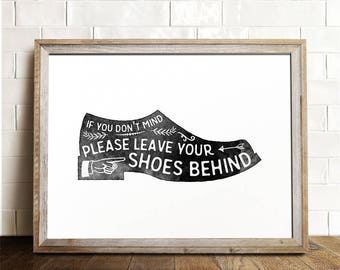 Shoes off sign, Remove your shoes, PRINTABLE art, Mud room art, Entry room art, Take your shoes off, Take shoes off sign, Shoes off print