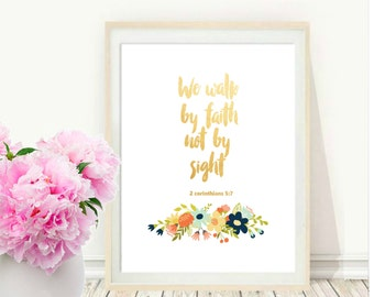 We Walk By Faith, Not by Sight, Printable Art, bible verse, Scripture print, Inspirational Print, Home decor, Instant download