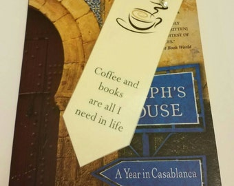 Coffee and Books Are All I Need in Life Jeweled Bookmark / laminated bookmark / traditional bookmark / sale