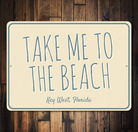 Personalized Beach House Plaques: Take Me To The Beach Sign Custom Beach Lover Gift