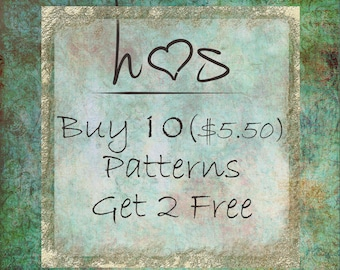 Bulk Pattern Discounts - Buy 10 (5.50) Patterns and Get 2 Free