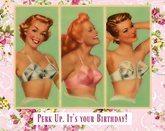 Perk Up! - Funny Birthday Card, Snarky Card