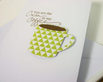 Coffee Card - Coffee Note Card - Friendship Card - Anniversary Card - Coffee Lover