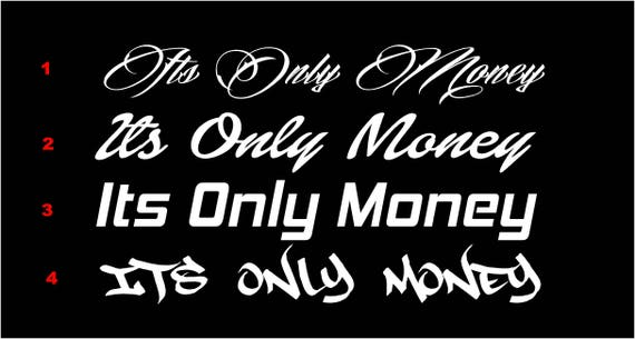 Its Only Money Windshield Banner Decal Vinyl Decal Car Decal - Custom vinyl decals for car windshield