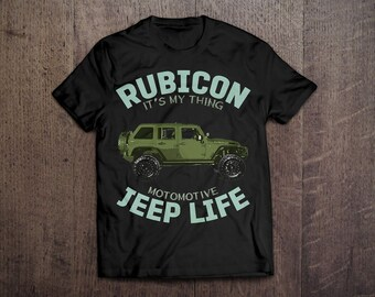 Jeep t shirts,Rubicon shirts, Off roader shirts, Jeep hair Jeep Life, men t shirt, women shirts, cars shirts, Truck funny shirts, fun shirts