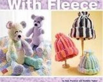 Learn To Crochet With Fleece 13 Cozy Projects to Crochet with Cut Fleece Fabric Strips by Sue Penrod and Debbie Tabor
