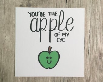 Funny card // Pun card // Valentine's card // You're the apple of my eye // Apple // Boyfriend // Girlfriend // Partner