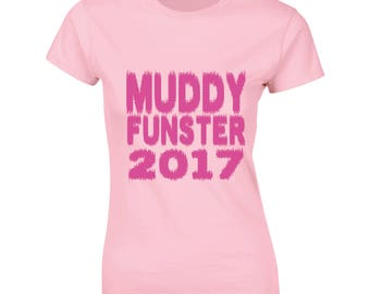 Muddy Funster T-Shirt Female Ladies Cancer Research Race For Life 2017 Pretty Muddy