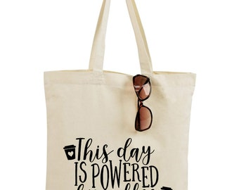 This Day is Powered By Coffee Tote Bag Or Blow Your Own Damn Mind Mama Needs Bag Market Tote Bag Tote bag Pick your Color Teachers Gift