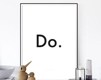 Motivational Art, Printable motivational, Office Quote Gift, Type Print, Office Art, Printable Art, Black & White Print, Decor,Affiche Déco