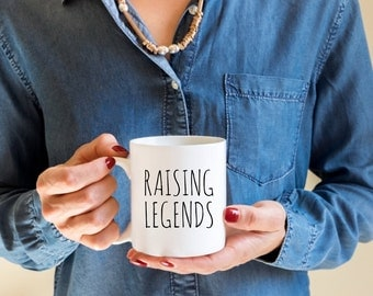 Mom Mug | Raising Legends | Funny Coffee Mugs | Funny Gifts | Gifts for Mom