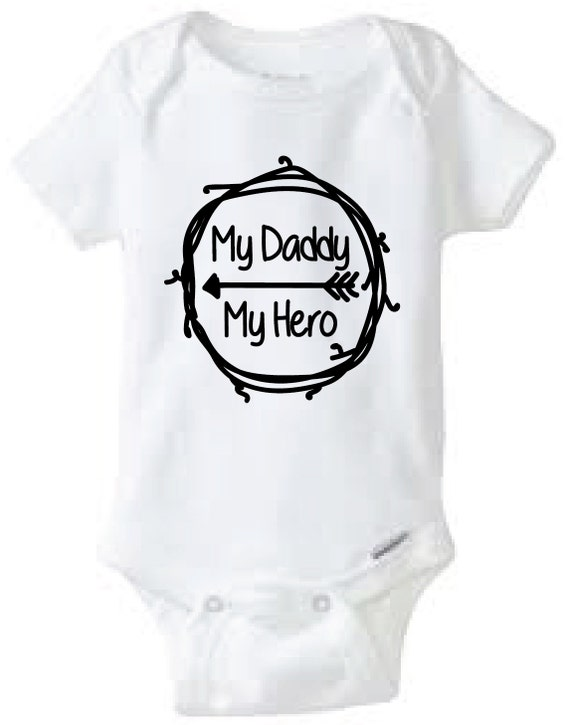 My Daddy My Hero Baby Onesie Design, SVG, DXF, EPS Vector ...