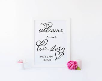 Welcome to our Love Story Wedding Ceremony Sign. Wedding Table Signs. Wedding Print. Wedding Printables
