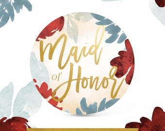 "Bridal Party Pins / Buttons — ""Maid of Honor!"" 3 in. Elegant Floral Watercolor in Emerald, Ruby and Gold"