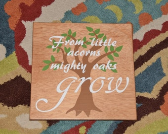 From Little Acorns Mighty Oaks Grow Baby's Room Art, Nursery Decor Painting. Forest, Woodland Theme. Solid Wood, Hand Painted 1-sided sign.