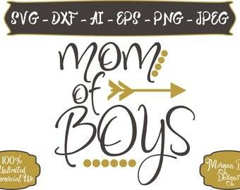 Mom of Boys SVG - Mom Life SVG - Boys SVG - Life svg - Mom svg - Files for Silhouette Studio/Cricut Design Space