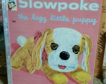 Slowpoke The Lazy Little Puppy by Jules M. Lieberthal/Vintage 1957 Rand McNally Elf Book/Collectible Children's Book/Nursery Decor