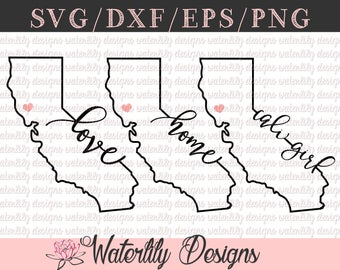 California Outline Love/Home SVG/DXF Cut File - Instant Download - Vector Clipart - Iron On Shirt Decal - Cricut - Silhouette - Home Decal