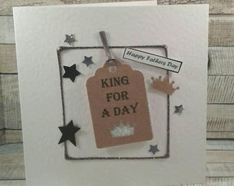 Father's day card / king for a day / father's day/ Male / Greetings Card / Handmade card