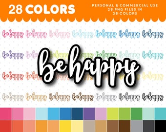 Be happy clipart, Be happy graphics, Be happy planner clipart, Be happy script icon, Be happy clip art, Be happy png, Text clipart, CL-1054