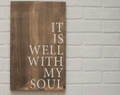 "It Is Well With My Soul, (Not all 3) Hymn Sign, Christian Wooden Sign, rustic wood sign, rustic wall decor, hymn art, 12""x18"""