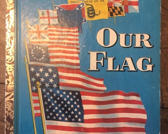 American flag - Our flag - little golden book - 1960s american flag - stars and stripes - patriotic book - USA book - vintage flag book