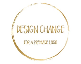 Add on design change for a premade logo