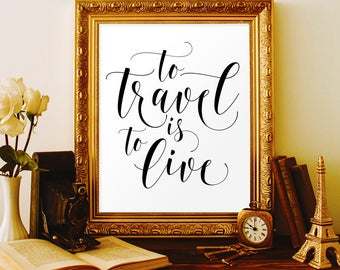Travel party decor Travel bridal shower Travel baby shower To travel is to live Travel printable Travel gifts for women Travel decorations