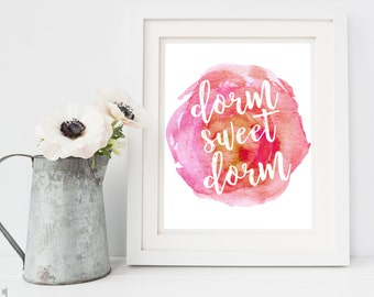 Dorm Decor Printable - Dorm Art - Roommate Gift - Door Room Decor - Dorm Sweet Dorm - Instant Download