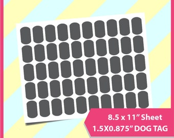 "Instant Download,  0.875 x 1.5"" dog tag Template,  PSD, PNG and SVG Formats,  8.5x11"" sheet,  Printable 104"
