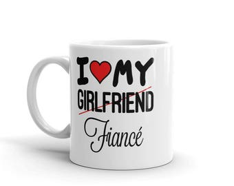 Funny 11 oz Coffee Mug:  I Love My (Girlfriend) Fiance
