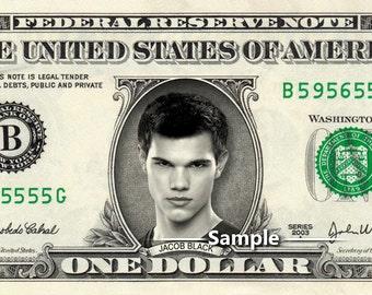 Jacob JAKE BLACK Taylor Lautner on a REAL Dollar Bill Twilight Cash Money Collectible Memorabilia