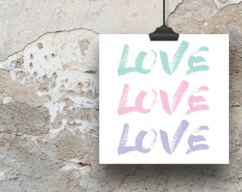 LOVE LOVE LOVE Poster Print (Perfect for Valentine's Day)
