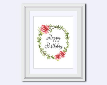 birthday cards printable - Happy Birthday print - birthday printables - Birthday sign - rose wreath print - Printable Art - printable poster