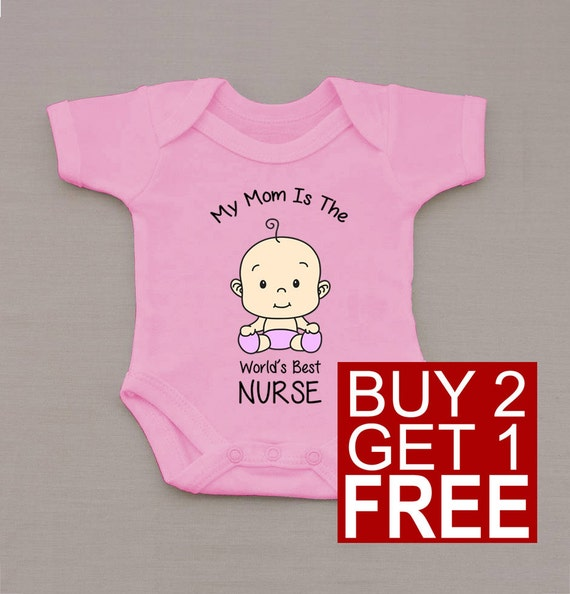 My Mom is the World's Best Nurse BodySuit - Cute One-piece Baby Grow and other Humor Gifts at HaveSomeTee