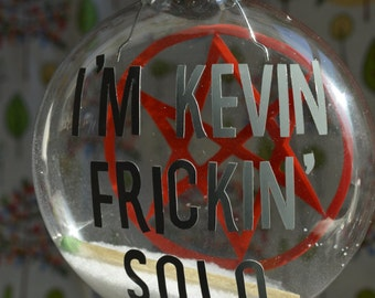 Kevin Frickin' Solo Ornament