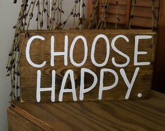 Coose Happy Wood Sign