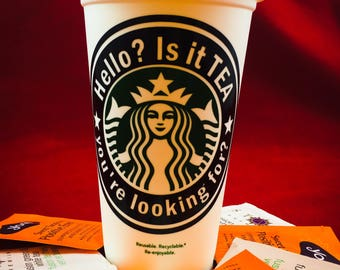 """Lionel Richie, Hello? inspired """"Is it Tea You're Looking for?"""" Starbucks Travel Cup"""