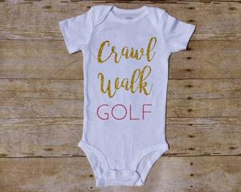 Crawl Walk Golf, Golf baby, Golfing Baby, Girl bodysuit, Baby Girl Outfit, Baby Golf Shirt, Newborn Onesie, Shower Gift, Club Butt, golf dad