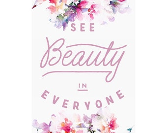 See Beauty In Everyone- digital download, instant purchase