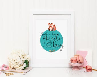 Such a big miracle in such a little boy Wall Print ***DIGITAL FILE***
