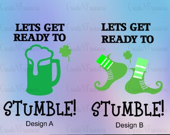 St Patrick's Day SVG, DXF.  Cut files for Silhouette Cameo and cricut design space. Lets get ready to stumble. St Pattys Day svg, dxf.